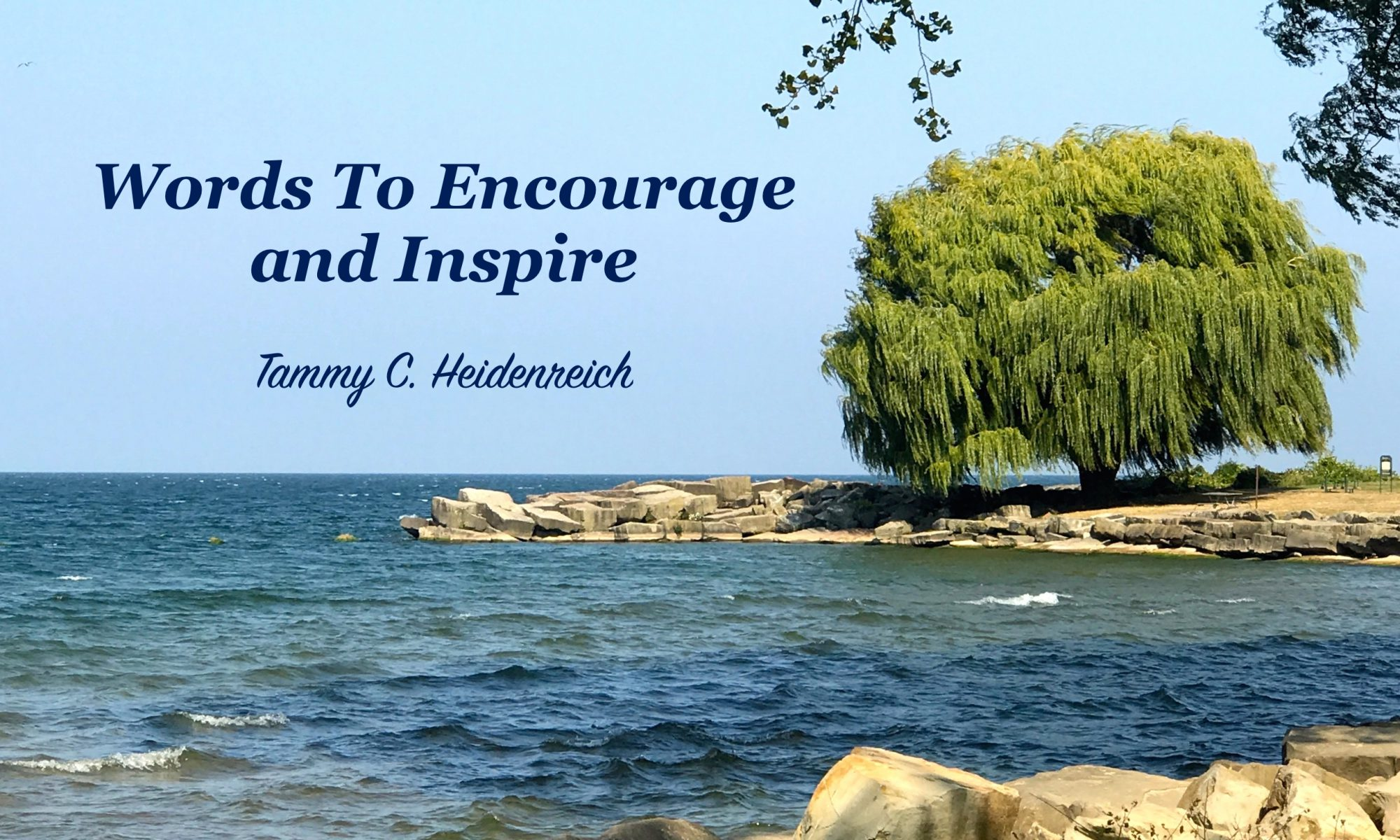 Words To Encourage and Inspire